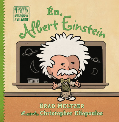 Brad Meltzer - Én, Albert Einstein