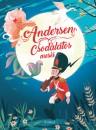 - Andersen csodálatos meséi