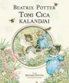 Beatrix Potter - Tomi Cica kalandjai