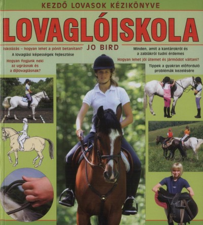Jo Bird - Lovaglóiskola