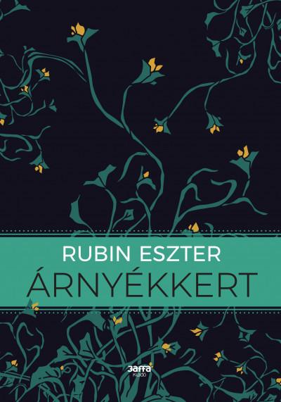 Rubin Eszter - Árnyékkert