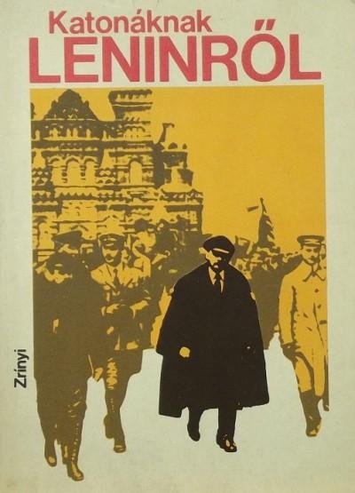 Horváth Zoltán - Katonáknak Leninről