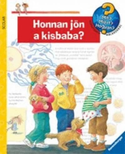 Doris Rübel - Honnan jön a kisbaba?