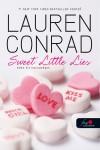 Lauren Conrad - Sweet Little Lies - �des kis hazugs�gok