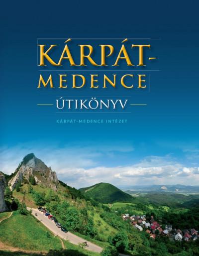 Farkas Zoltán - Kárpát-medence útikönyv