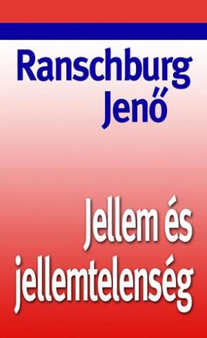 Ranschburg Jen� - Jellem �s jellemtelens�g