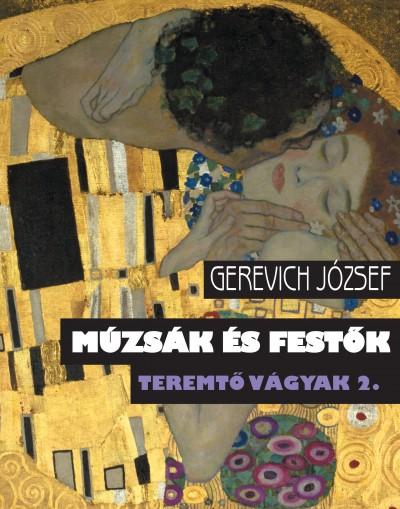 Gerevich József - Teremtő vágyak 2.