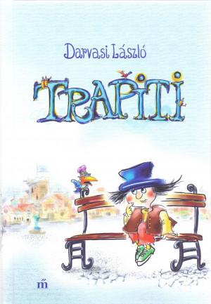 Darvasi L�szl� - TRAPITI