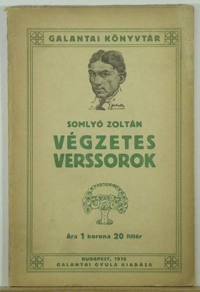 Somlyó Zoltán - Végzetes verssorok