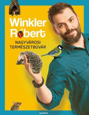 Winkler R�bert - Nagyv�rosi term�szetb�v�r