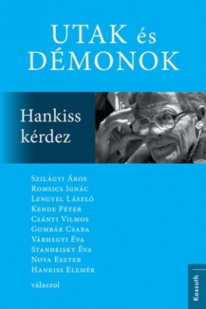 Standeisky �va (Szerk.) - Utak �s d�monok