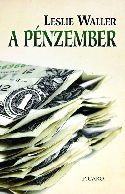 Leslie Waller - A pénzember