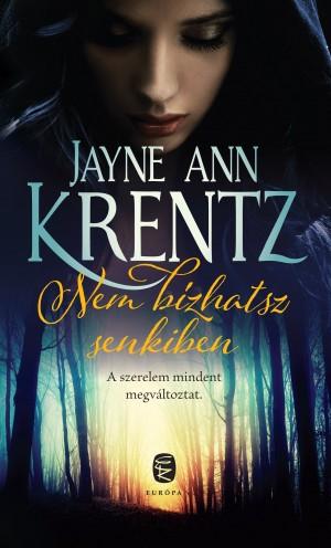 Jayne Ann Krentz - Nem b�zhatsz senkiben