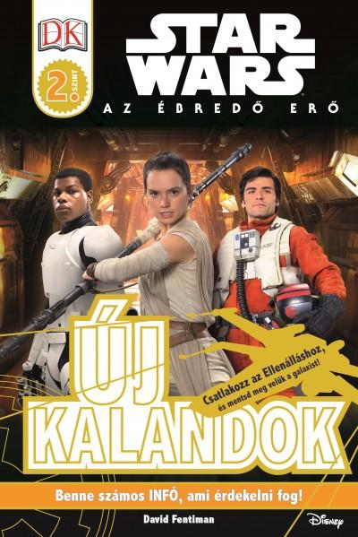 David Fentiman - Star Wars - Új kalandok - Star Wars olvasókönyv