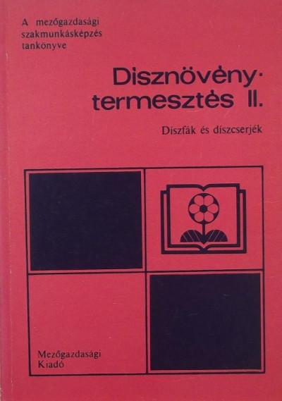 Tóth Imre - Dísznövénytermesztés II.