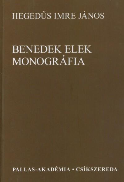 Hegedűs Imre János - Benedek Elek monográfia