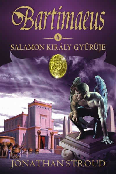 Jonathan Stroud - Salamon király gyűrűje