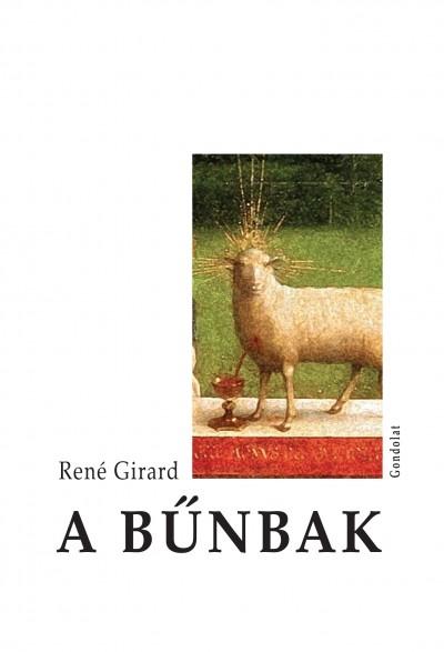 René Girard - A bűnbak