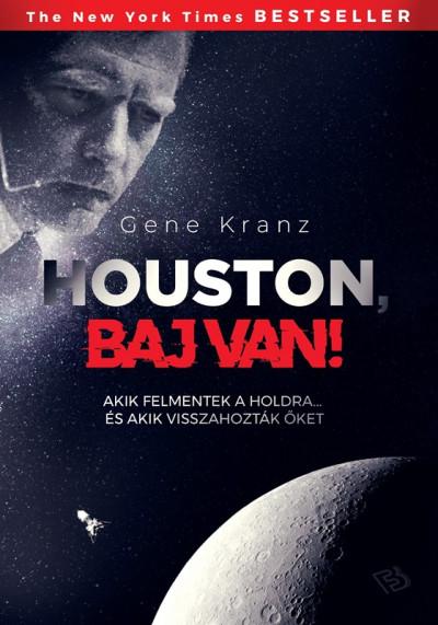 Gene Kranz - Houston, baj van!