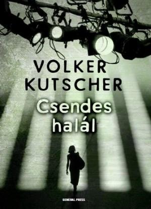 Volker Kutscher - Csendes hal�l