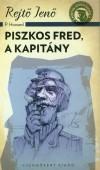 Rejt� Jen� - Piszkos Fred, a kapit�ny