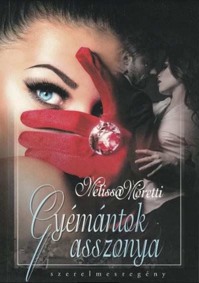 Melissa Moretti - Gyémántok asszonya