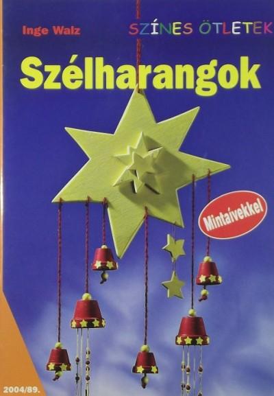 Inge Walz - Szélharangok