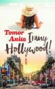 Tomor Anita - Irány Hollywood!
