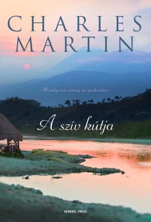 Charles Martin - A sz�v k�tja