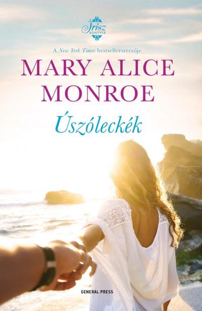Mary Alice Monroe - Úszóleckék