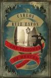 Carlos Ruiz Zaf�n - The Prisoner of Heaven