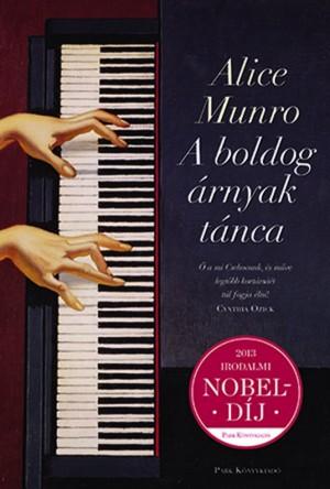Alice Munro - A boldog �rnyak t�nca