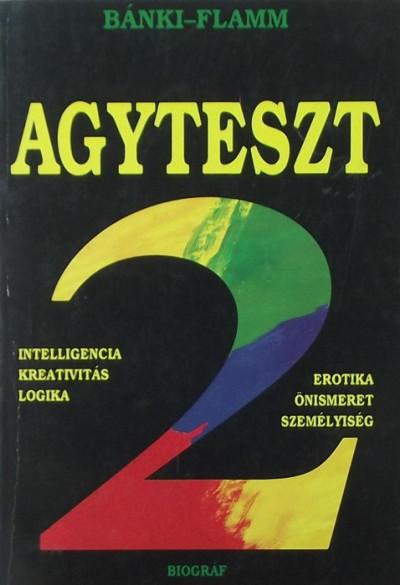 Bánki M. Csaba - Flamm Zsuzsa - Agyteszt 2.