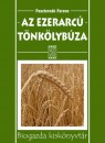 Paszternák Ferenc - Az ezerarcú tönkölybúza