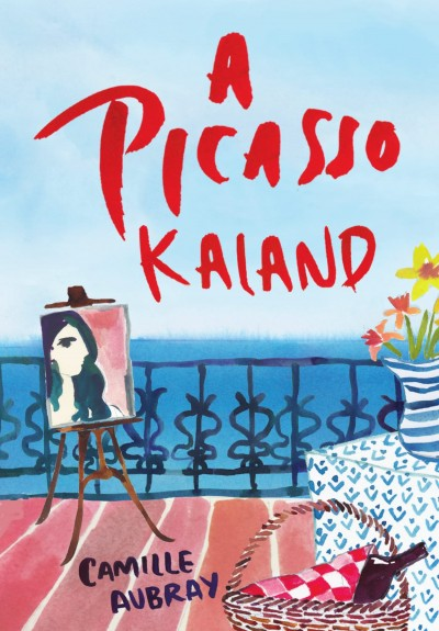 Camille Aubray - A Picasso-kaland
