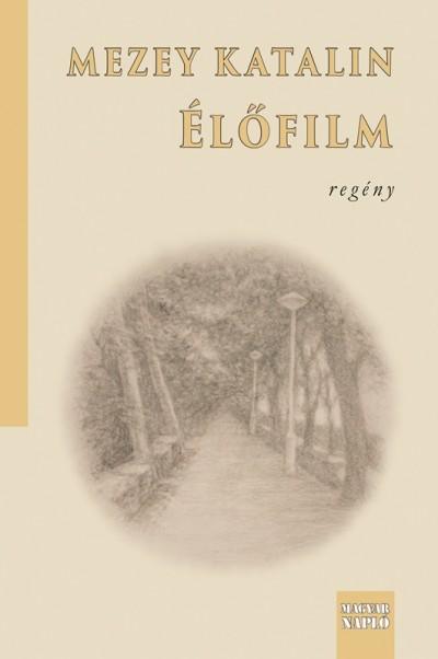 Mezey Katalin - Élőfilm