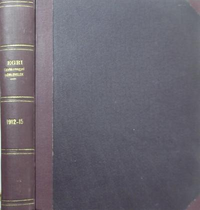 - Egri Egyházmegyei Körlevelek 1912-1915