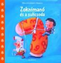 Miklya Luzsányi Mónika - Zoknimanó és a sulicsoda