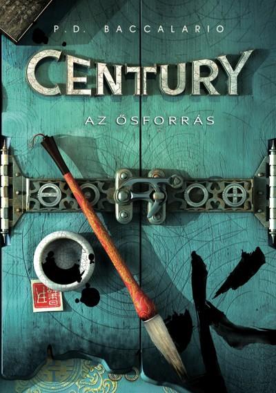 Pierdomenico Baccalario - Century  Az ősforrás (Century 4)