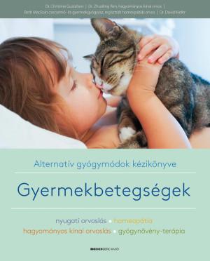 Gustafson Dr. Christine - Gyermekbetegs�gek - Alternat�v gy�gym�dok k�zik�nyve