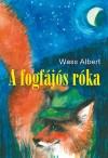 Wass Albert - A fogf�j�s r�ka