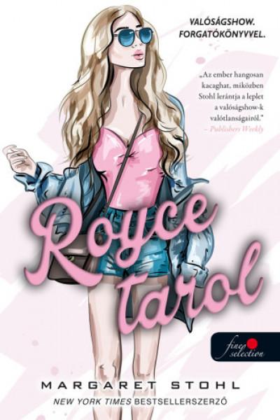 Margaret Stohl - Royce tarol