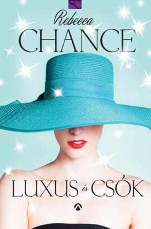 Rebecca Chance - Luxus �s cs�k