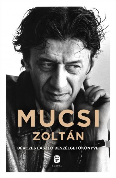 Bérczes László - Mucsi Zoltán