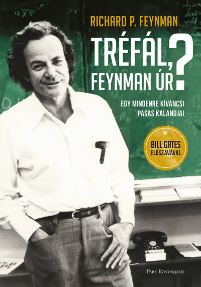 Richard Phillips Feynman - Tréfál, Feynman úr?
