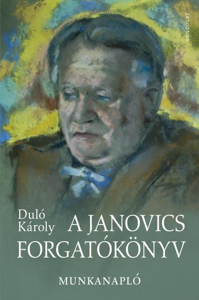 Duló Károly - A Janovics forgatókönyv