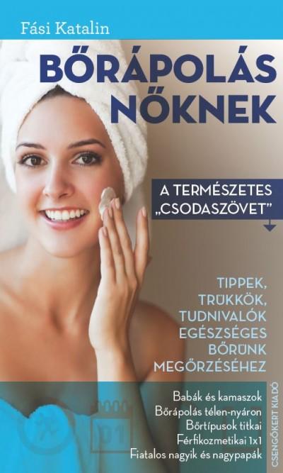 Fási Katalin - Bőrápolás nőknek