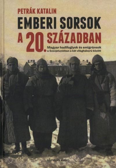 EMBERI SORSOK A 20. SZÁZADBAN