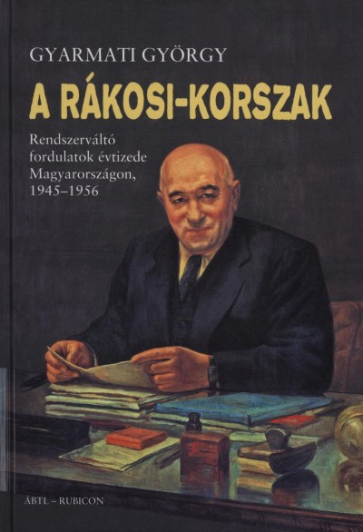 Gyarmati György - A Rákosi-korszak