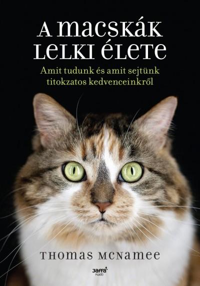 Thomas Mcnamee - A macskák lelki élete